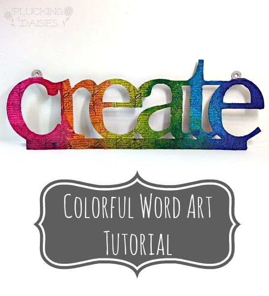 Colorful Word Art Tutorial