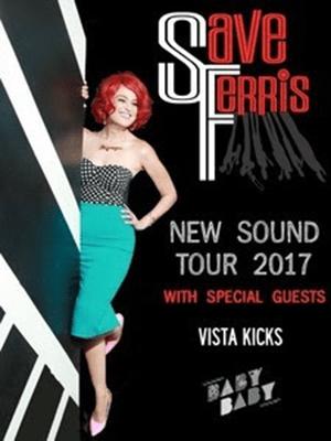 Save Ferris 2017 Tour Poster