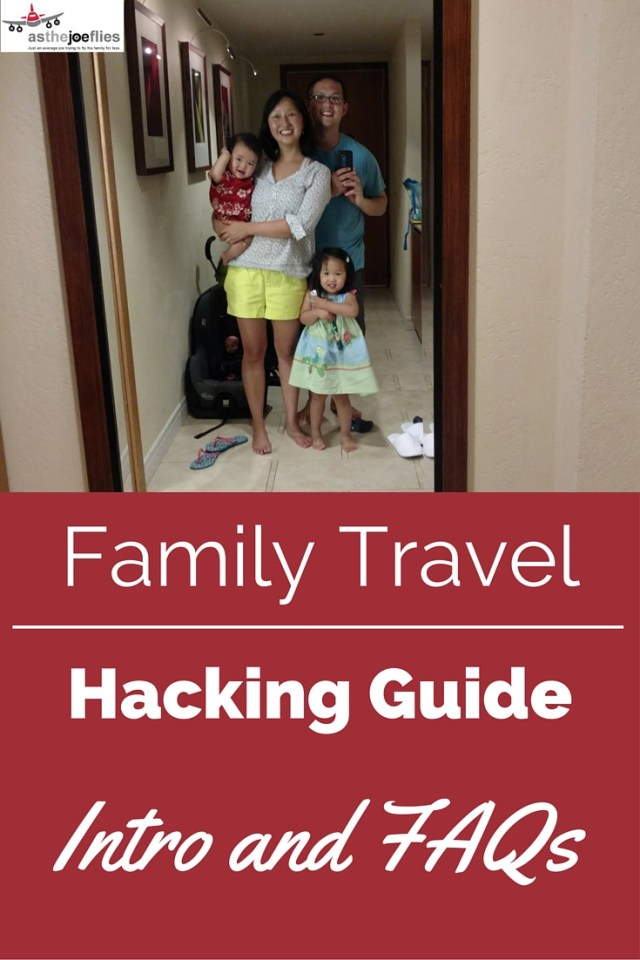 FAQs for the Family Travel Hacking Guide