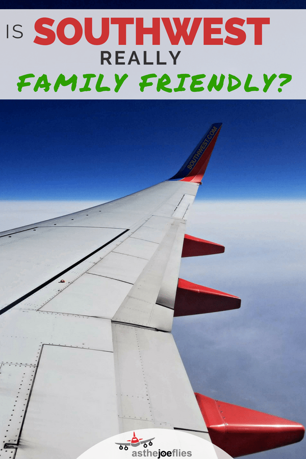 Is Southwest really as family friendly as people say? Tips and tricks on how to make your family travel on Southwest as smooth as possible and pitfalls to avoid, plus how to make family travel easier on ALL airlines. #Southwest #FamilyTravel #airtravel #travelwithkids #SouthwestAirlines