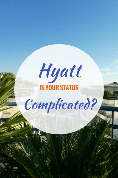 "Is Your Hyatt Status ""It's Complicated""? Maybe It's Finally Time to Break Up"