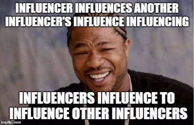 Some Thoughts About Influencers