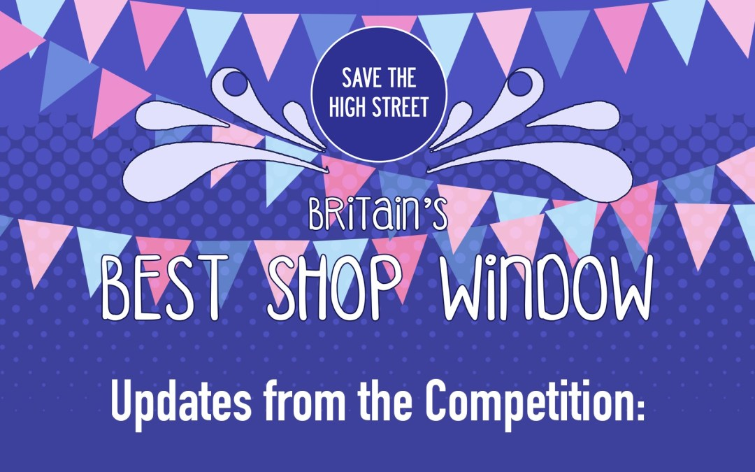 Updates from #BestShopWindowUK
