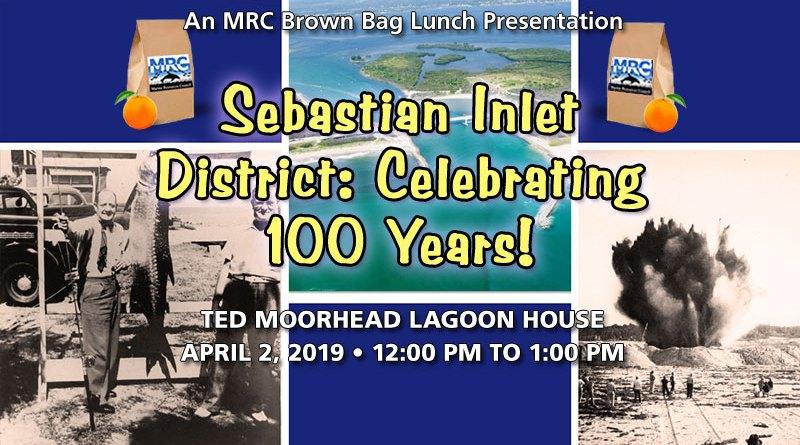 Sebastian Inlet District: Celebrating 100 Years!