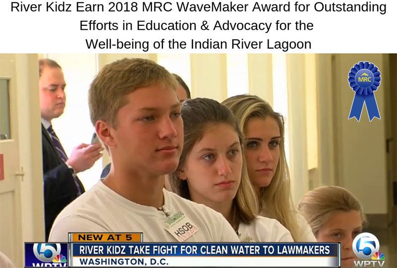 River Kidz Earn 2018 MRC WaveMaker Award for Outstanding Efforts in Education and Advocacy for the Well-Being of the Indian River Lagoon