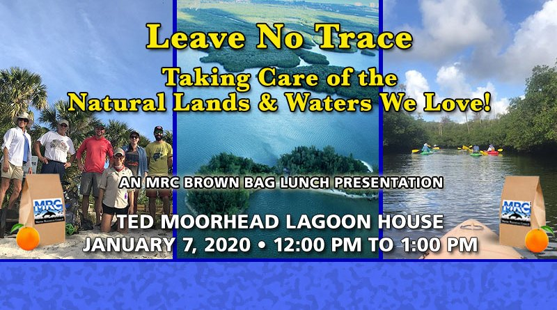 January 7 Brown Bag Lunch: Leave No Trace