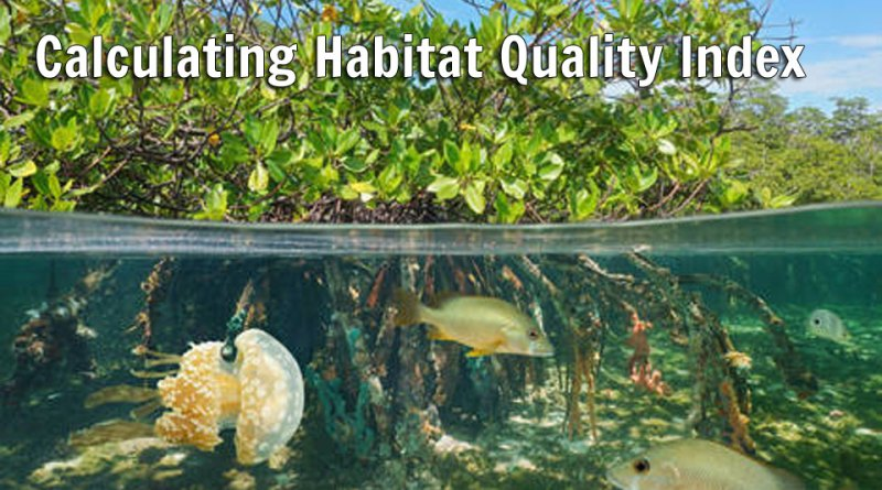 Calculating Habitat Quality Index