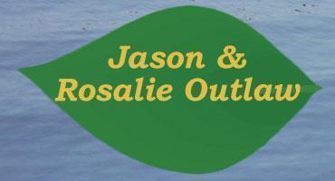 Jason & Rosalie Outlaw