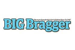 Big Bragger