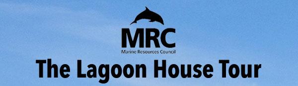 Lagoon House Tour