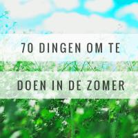 70 dingen om te doen in de zomer