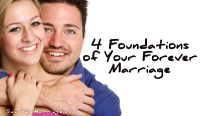 4 foundations of a forever marriage.