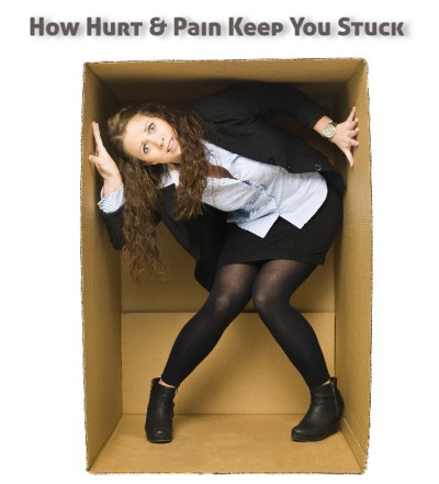 How your hurt and pain keeps you stuck.