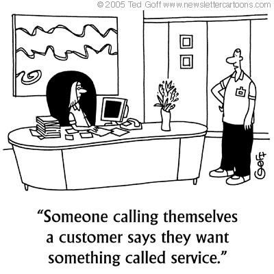 """Satisfaction Guaranteed (not!): Redefining """"service"""" — the"""