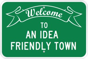 Welcome to an Idea Friendly Town
