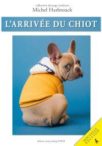 Couverture du livre l'Arrivée du Chiot