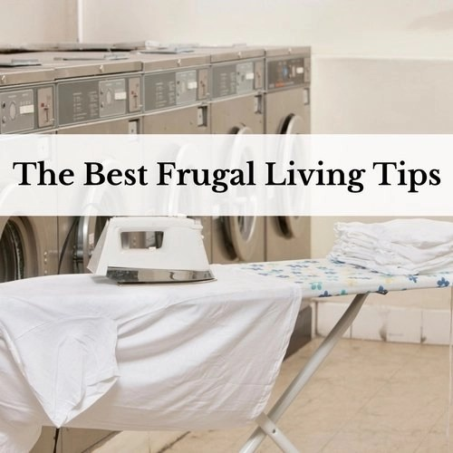 The Best Frugal Living Tips