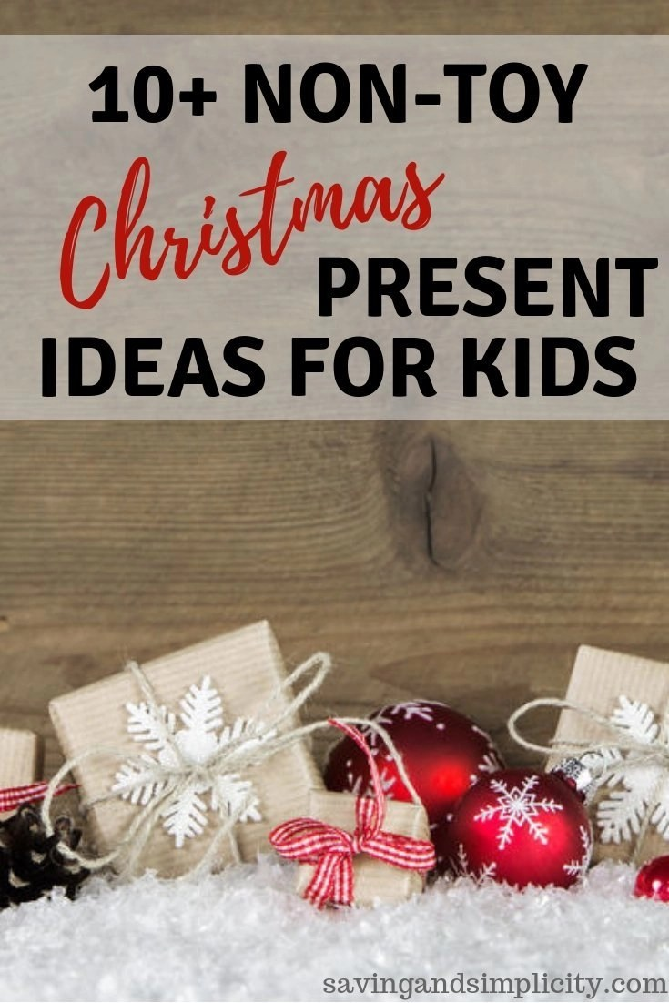 Christmas Presents That Aren\'t Toys - Saving & Simplicity