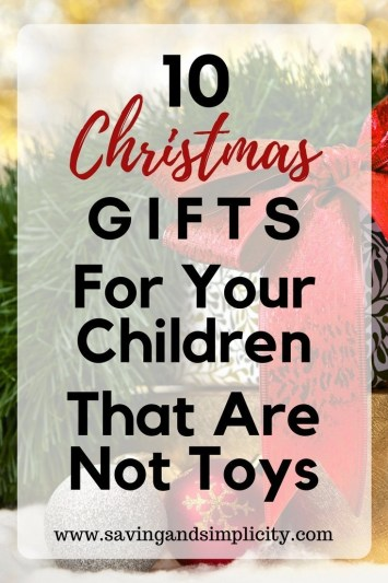 Are you tired of more and more toys as gifts? You are not alone. Learn 10 amazing gifts that are not toys that you can give your children this Christmas.