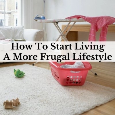 How To Start Living A More Frugal Lifestyle