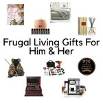 Frugal Living Gifts For Him & Her