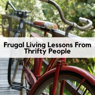 Frugal Living Lessons From Thrifty People