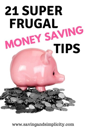 Home is where your heart is and where you raise your family.  Save money on your household expenses with these 21 super frugal living tips.