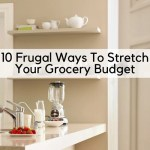 10 Frugal Ways To Stretch Your Grocery Budget