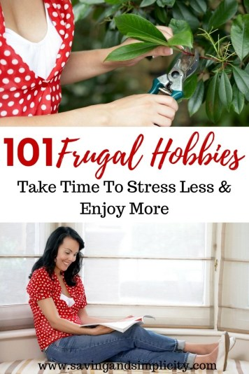 Spending less and enjoying more. What do you like to do in your downtime, if you have any? Check out our list of 101 frugal hobbies you can start today. Learn to stress less, save money and enjoy more.