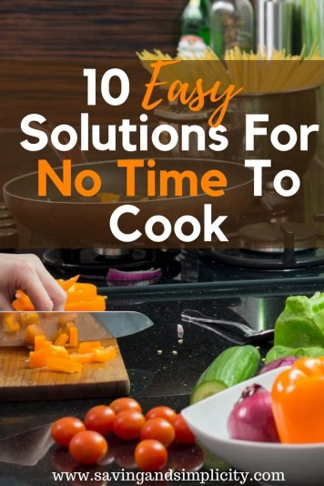 Let's face it life it busy. Moms are super crazy busy with work, errands, driving the kids here, there and everywhere.This constant running leaves little time for cooking a healthy meal for your family.Learn 10 easy solutions to help you with having no time to cook. Let's get dinner on the table.