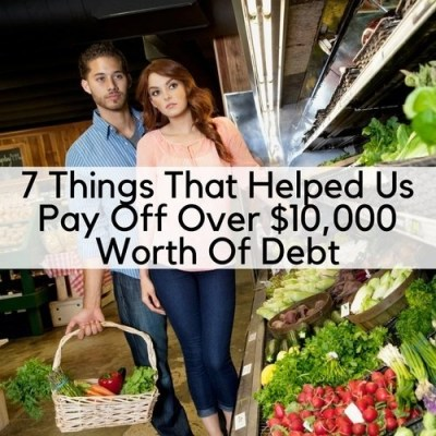7 Things That Helped Us Pay Off Over $10,000 Worth Of Debt