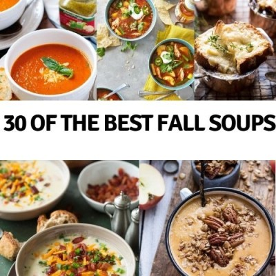 30 Of The Best Fall Soups