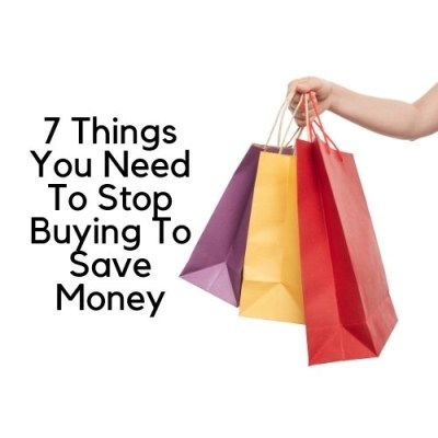 7 Things You Need To Stop Buying To Save Money