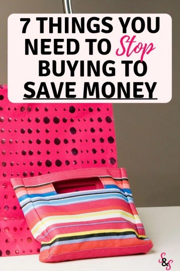 Are you struggling to save money? Do debt, clutter and saving money have your stressed? Learn 7 things you need to stop buying to save money.