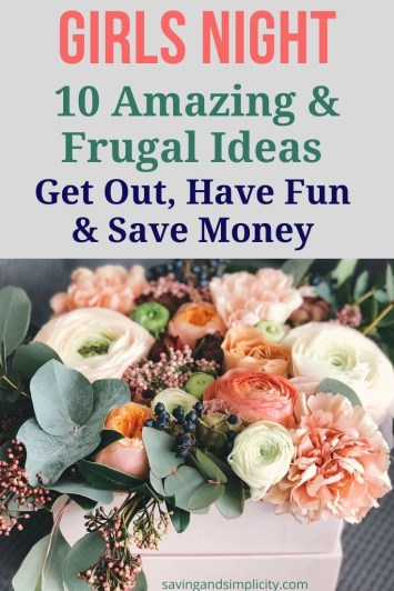 When was your last girls night? Gather your friends and plan an amazing girls night or girls weekend with these 10 frugal and fun money saving ideas.