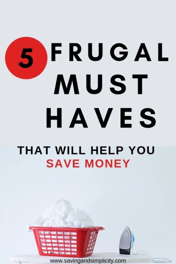 Helping you save money. Five frugal must haves that will help you save time and money. Cutting down on your household expenses.
