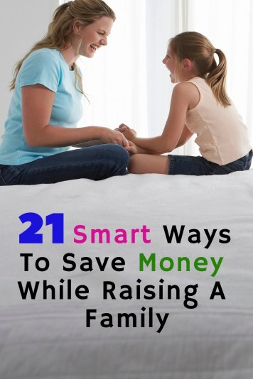 Raising a family is fun, exciting, complicated and expensive. Learn 21 smart ways to save money while raising a family. Start saving money today.