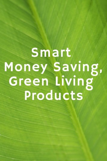 You can save the planet and save tons of money all at the same time.Learn 10 smart money saving, green living products that will save you time and money.