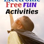 Put down the electronics and enjoy 50 TV free activities. Fun, frugal, hours of entertainment that won't cost you a dime. Let the kids play & be inspired.