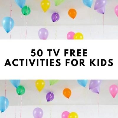 50 TV Free Activities For Kids
