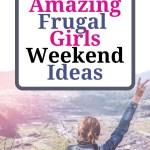 amazing girls weekend