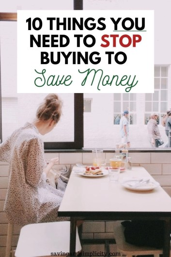 Are you struggling to save money? Learn 10 things you need to stop buying to save money. Shopping sales, using coupons and really looking at where your spending your hard earned cash.