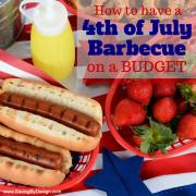 How to Have a 4th of July Barbecue on a Budget
