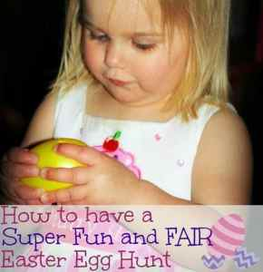 How to Have a Super Fun and Fair Easter Egg Hunt