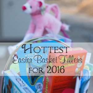 Hottest Easter Basket Fillers for 2016