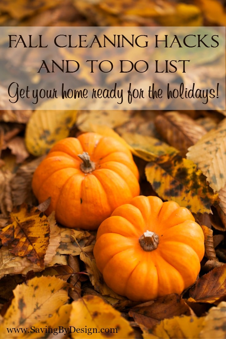 Get your home ready for the busy holiday season with these fall cleaning hacks and to do list.