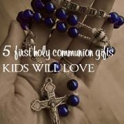 5 First Holy Communion Gifts that Kids Will Love