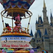 3 Creative Ways to Save for a Disney World Vacation