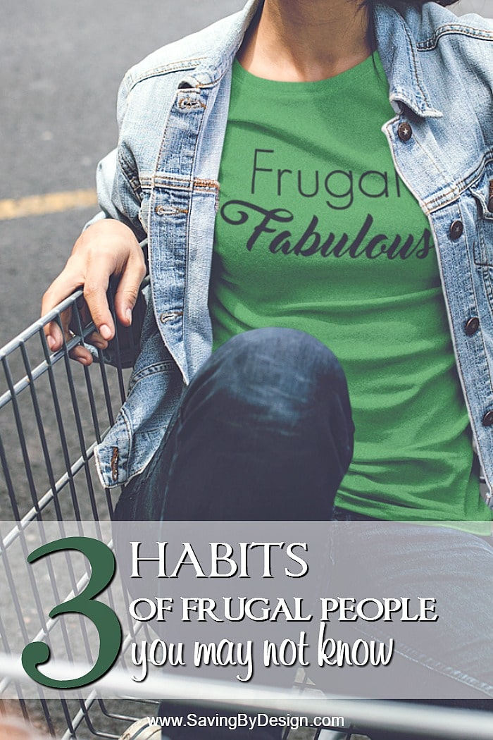 There are some everyday habits of frugal people that you can learn so you don't even realize you are saving. Here are just a few of them.
