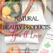 Natural Beauty Products You'll Love – They're Healthy, Effective, and Affordable